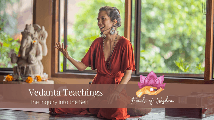 Vedanta Teachings The Inquiry into the Self